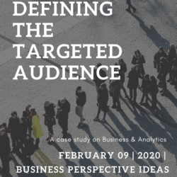 Defining the targeted audiences for your Business 16