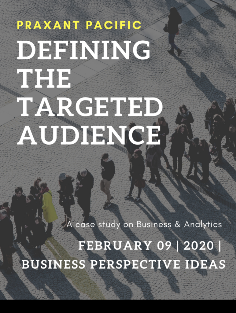 Defining the targeted audiences for your Business 2