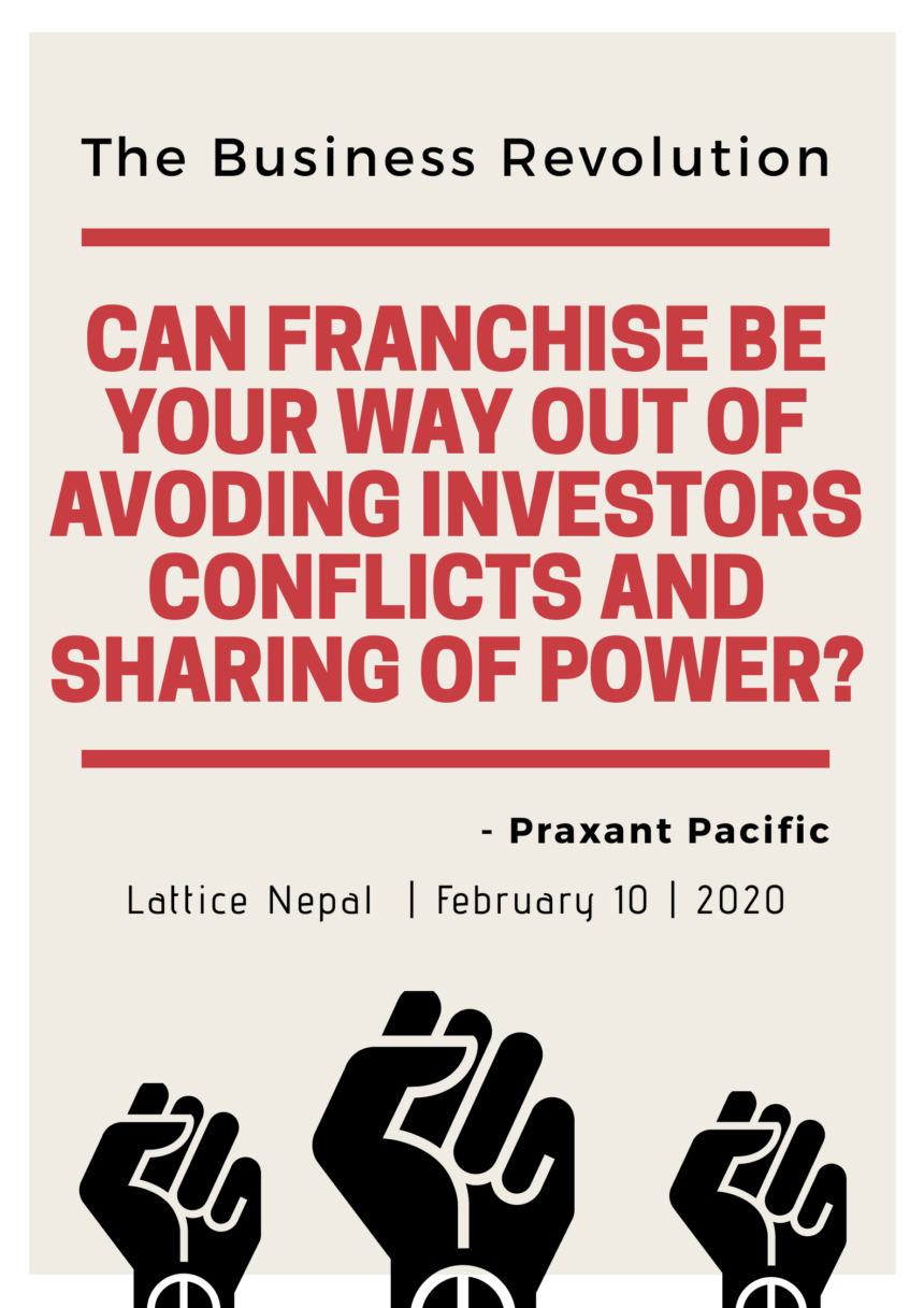 Can Franchise Be Your Way out of Avoiding Investors' Conflicts and Sharing of Power? 1