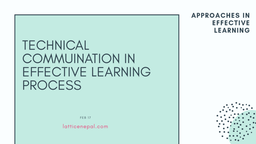 Applications Of A Technical Communication In Effective Learning 1
