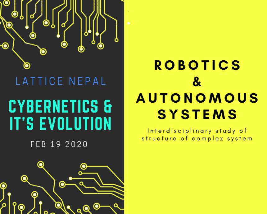 Cybernetics & It's implementation In Robotics and Autonomous Systems. 1