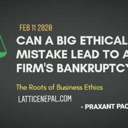 Can A Big Ethical Mistake Lead To A Firm's Bankruptcy? 45